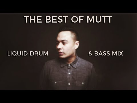 ► The Best Of Mutt - Liquid Drum & Bass Mix