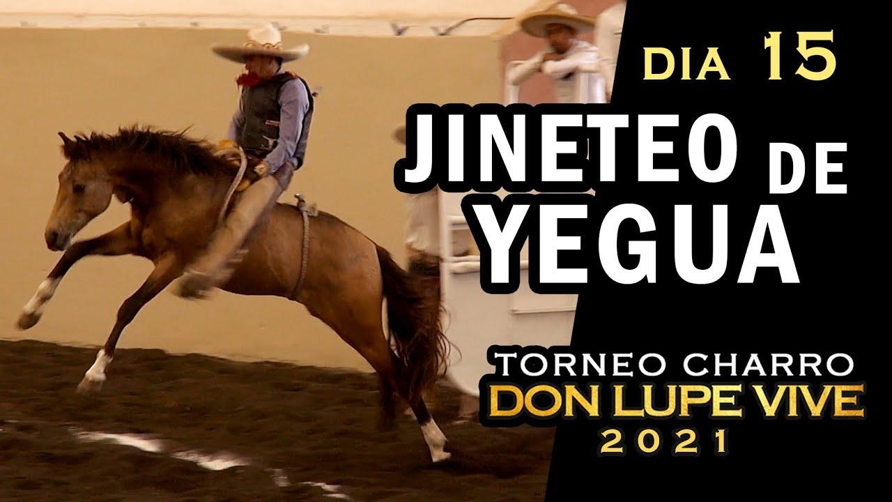 JINETEO DE YEGUA dia 15 - Torneo Don Lupe Vive 2021