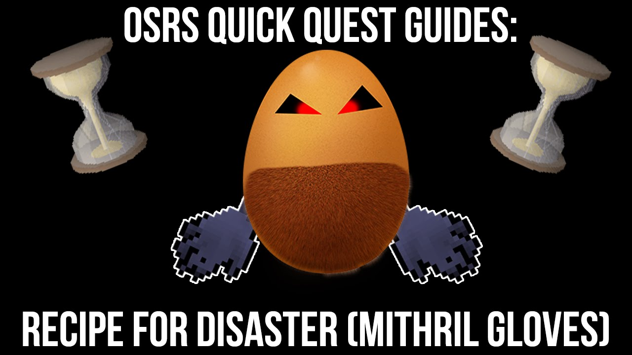 Black gloves osrs - Recipe For Disaster Mith Gloves Osrs Quick Quest Guides For Pures Youtube