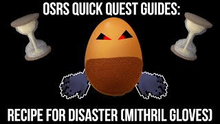 RECIPE FOR DISASTER (MITH GLOVES) - OSRS Quick quest guides (for pures)