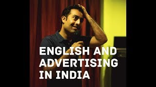 English and Advertising- Stand Up Comedy by Amar