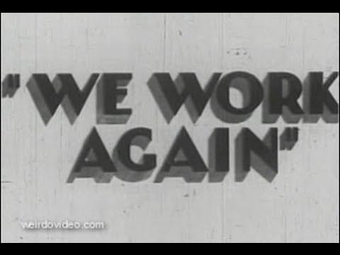 New Deal:  We Work Again - 1930