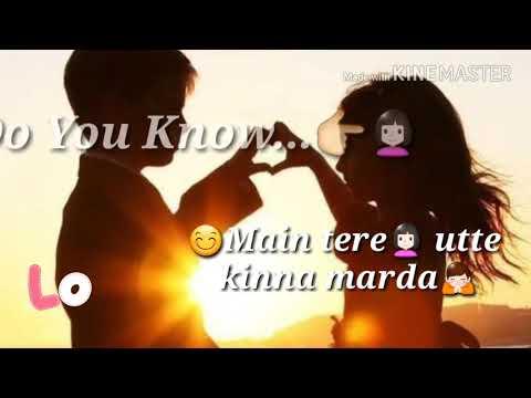 Do You Know Main Tenu Kinna Pyar Karda   Whatsapp Status   Happy Valentine's Day Status