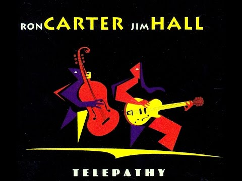 Ron Carter & Jim Hall - Bag's Groove