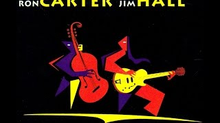Ron Carter & Jim Hall - Bag