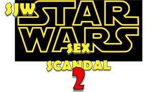 SJW STAR WARS FANDOM SEX ABUSE SCANDAL Part 2 teaser trailer