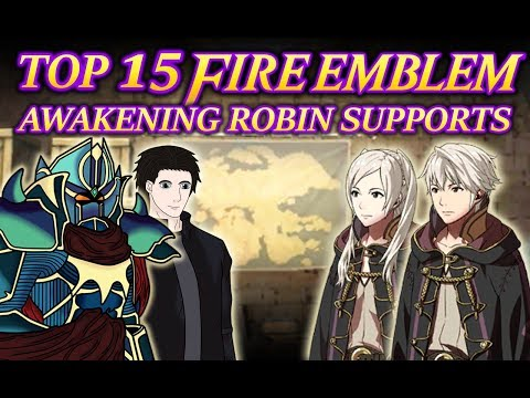 Top 15 Fire Emblem Awakening Robin Supports FT:ThePodCastDoj