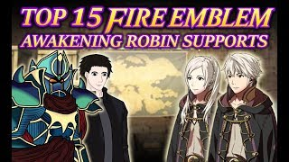 Top 15 Fire Emblem Awakening Robin Supports FT:ThePodCastDojo