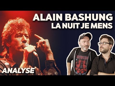 The analysis of ALAIN BASHUNG's song: LA NUIT JE MENS