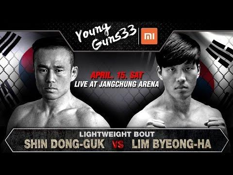 XIAOMI ROAD FC YOUNG GUNS 33 SHIN DONG-GUK(신동국) VS LIM BYEONG-HA(임병하)