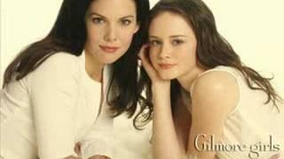 Gilmore Girls opening song FULL