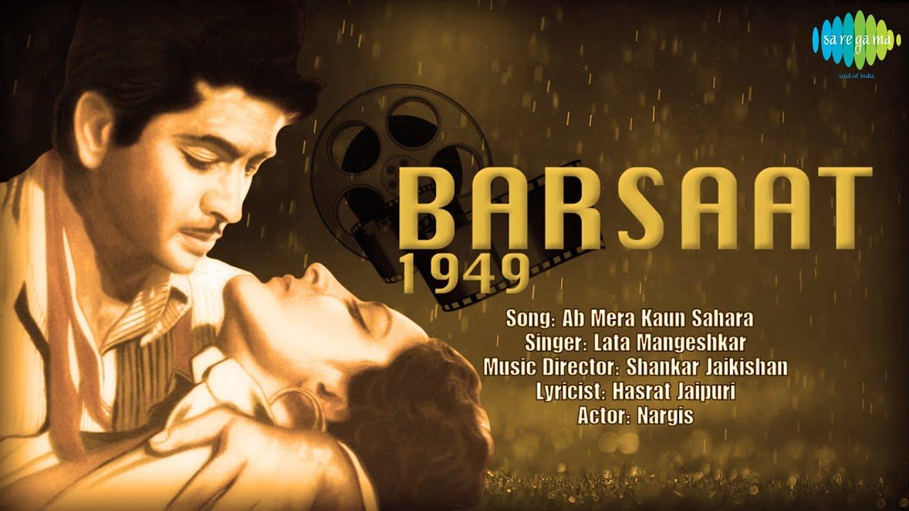Ab Mera Kaun Sahara Revival Barsaat Hindi Film Song Lata Mangeshkar Youtube