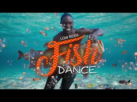 Low Rider - Fish Dance (Antigua 2019 Soca)