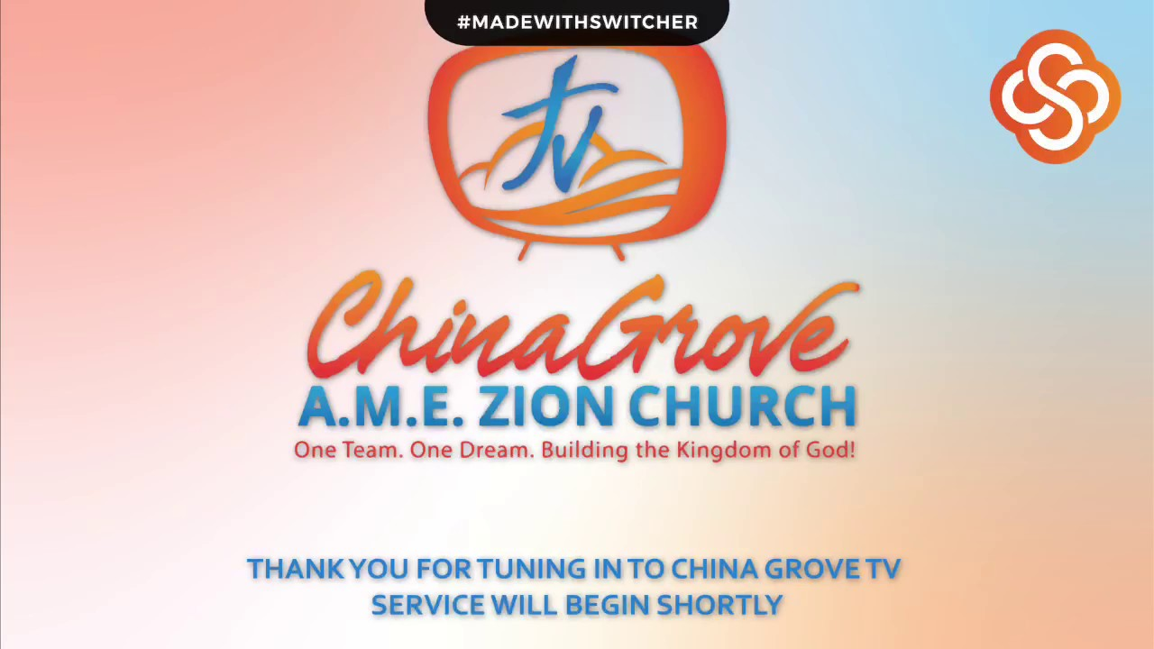 China Grove A.M.E. Zion Church Morning Worship - March 29, 2020