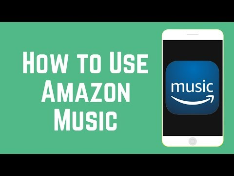 How to Use Amazon Music App - Find & Listen to Music for Free! Mp3