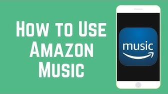 How to Use Amazon Music App - Find & Listen to Music for Free!