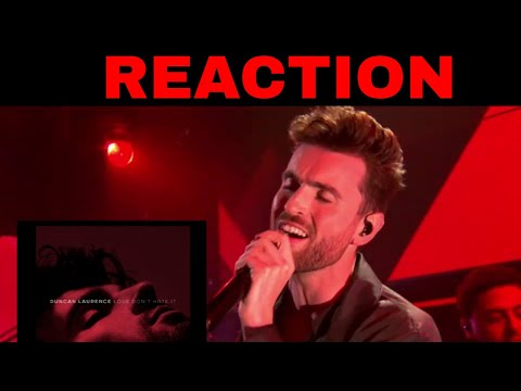 Duncan Laurence - Love Don't Hate It | REACTION