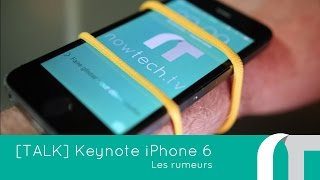 Keynote iPhone 6 : les rumeurs