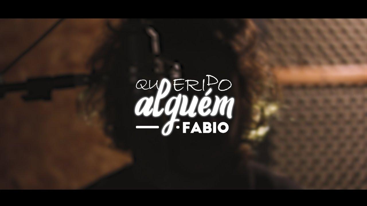 Fabiô - Querido alguém (autoral)