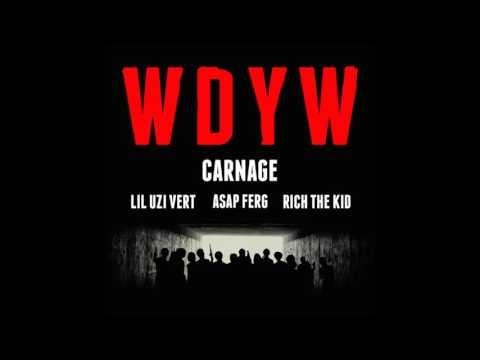 WDYW - Carnage feat. Lil Uzi Vert, A$AP Ferg, Rich The Kid [Instrumental]