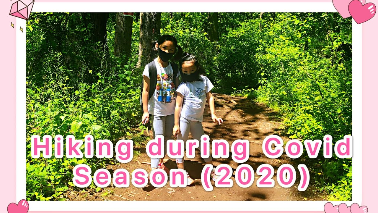 【Travel and Events】 Hiking During  Coronavirus Pandemic ( May 2020)