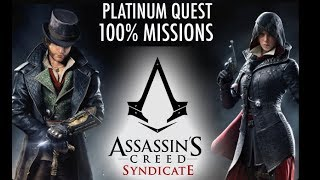 Assassin's Creed Syndicate Platinum Quest 100% Mission Sync pt 3
