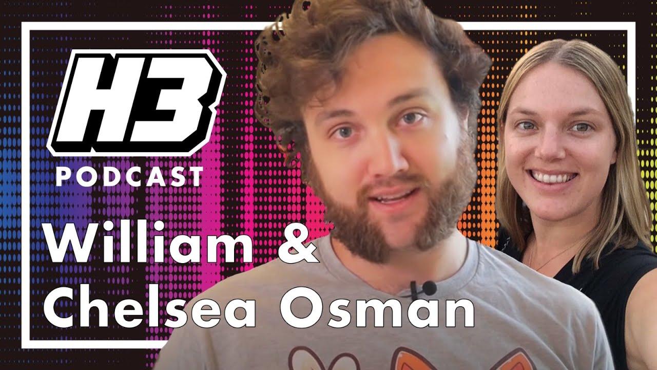 William & Chelsea Osman - H3 Podcast #194