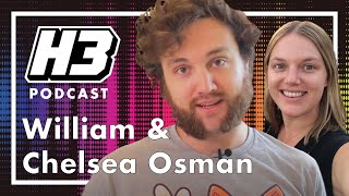 William & Chelsea Osman - H3 Podcast #194