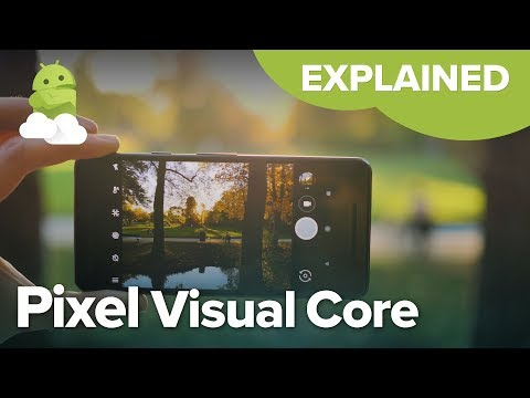 Pixel Visual Core: Explained