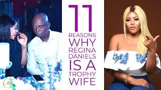 Regina Daniels Is Ned Nwokos Trophy Wife  Here are 11 Reasons Why