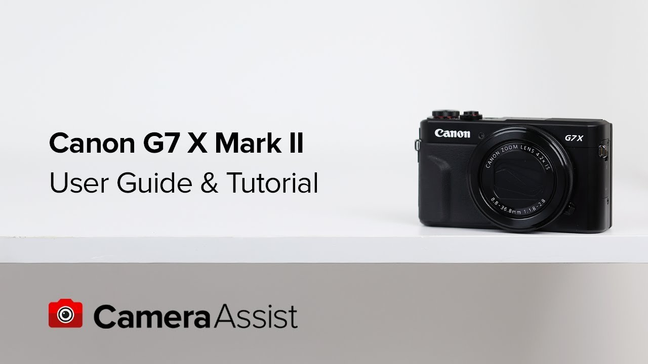 canon powershot g7x mark ii tutorial and user guide youtube rh youtube com canon g7 mark ii user manual canon g7 owners manual