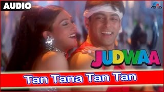 Judwaa : Tan Tana Tan Tan Full Audio Song With Lyrics | Salman Khan & Karishma Kapoor |