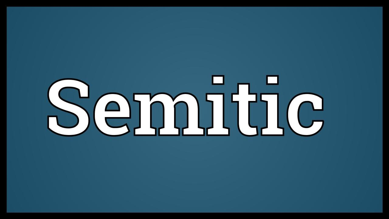 Semitic Meaning Youtube