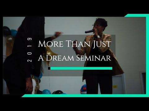More Than Just A Dream Seminar '19