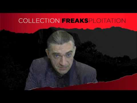 Collection DVD Freaksploitation  - présentation par Christophe Bier