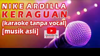 Nike Ardilla KERAGUAN karaoke tanpa vokal