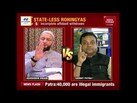 Rohingyas  Refugee Crisis Growing Bigger | Owaisi Vs Sambit Patra
