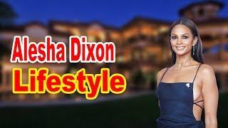 Alesha Dixon Lifestyle 2020 ★ Boyfriend & Biography