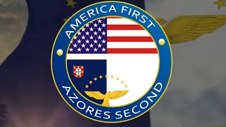 America First, AZORES Second...