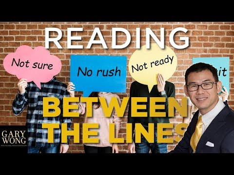 How To Read Between The Lines, What They Say and What To Do