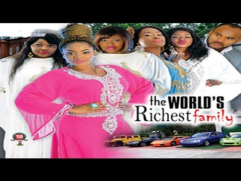 The World's Richest Family - Nigerian Nollywood Movie