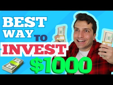 Best Way To Invest 1000 Dollars