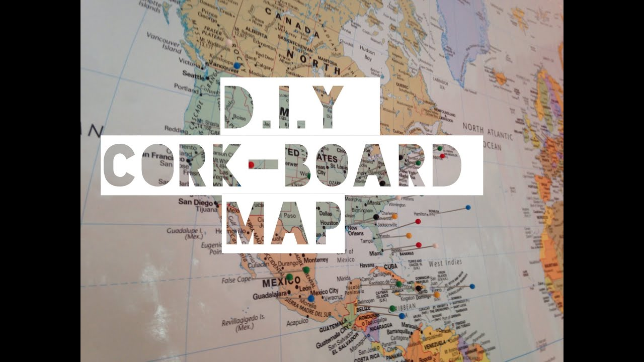 DIY CorkBoard Map YouTube - Us travel map push pin