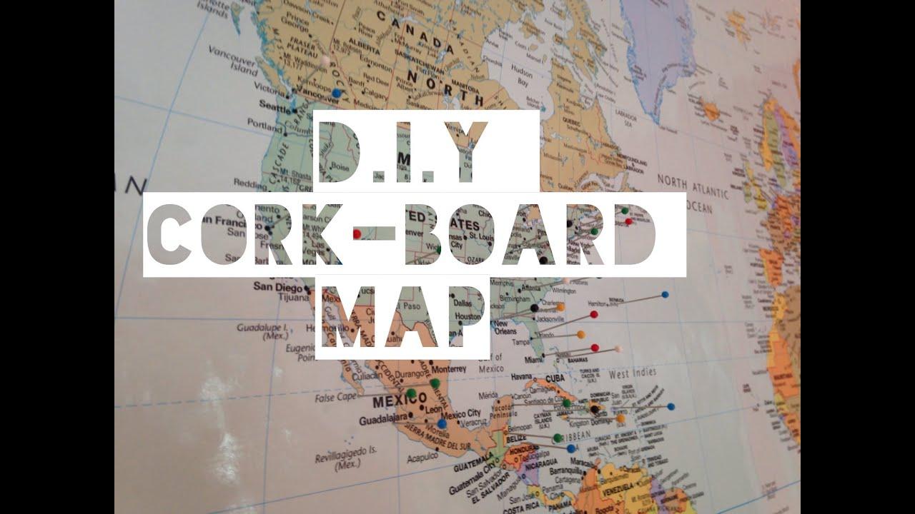 D.I.Y Cork-Board Map - YouTube
