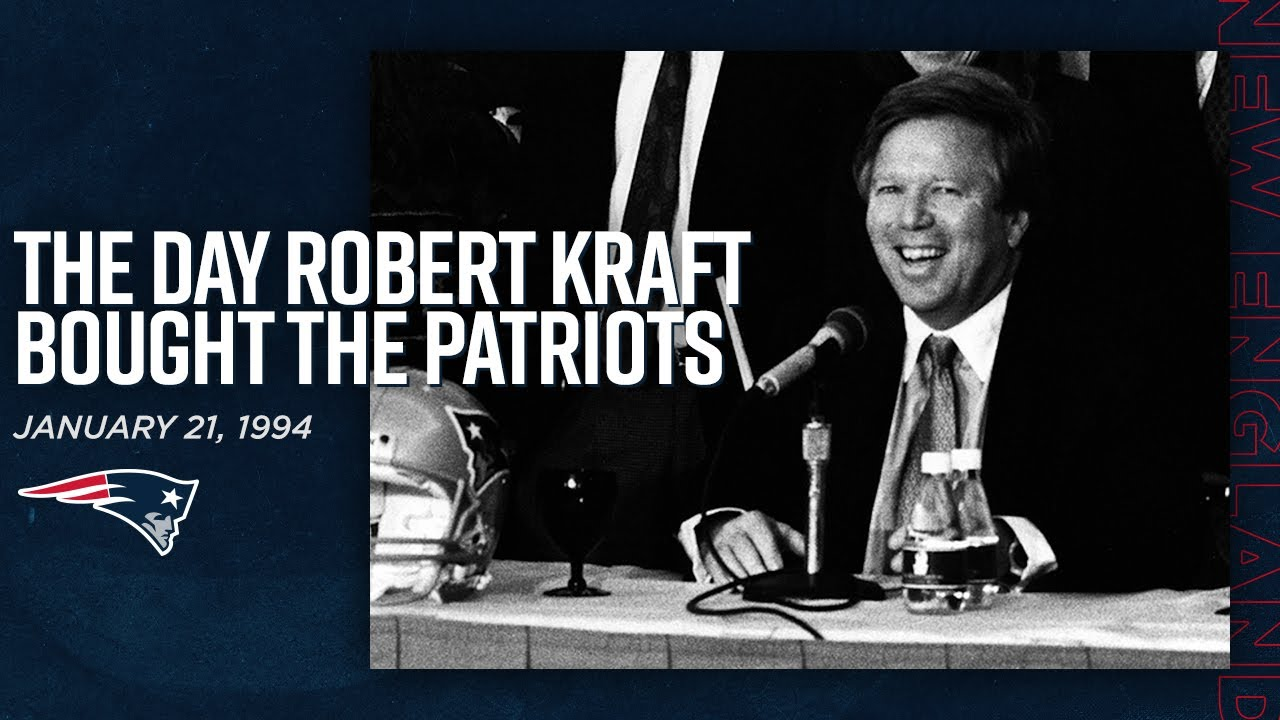 The Day Robert Kraft Bought the New England Patriots | Throwback