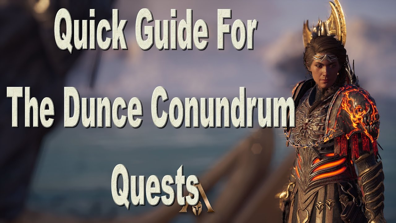 Assassin S Creed Odyssey The Dunce Conundrum Guide Youtube