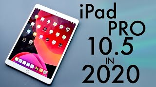 iPad Pro 10 5 In 2020 Still Worth It Review
