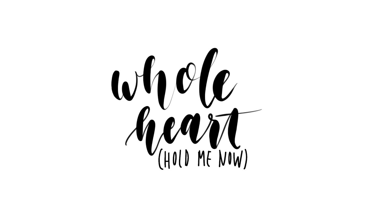 Whole Heart (Hold Me Now) - Hillsong United | Piano Cover + Lyrics