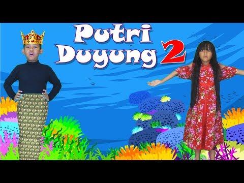 Putri Duyung 2 | Drama Dongeng Anak | Cerita Anak Indonesia