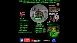 Paranormal Soup Ep 253 guest John Steadman